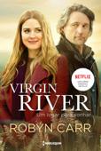 Virgin River - um lugar para sonhar Book Cover