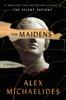 Alex Michaelides - The Maidens  artwork