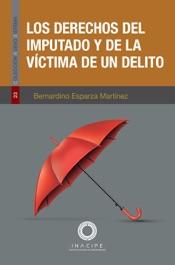 Download and Read Online Los derechos del imputado y de la víctima de un delito