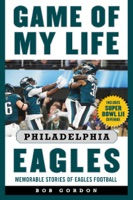 Game of My Life Philadelphia Eagles