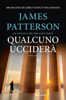 James Patterson - Qualcuno ucciderà artwork