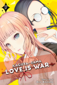 Kaguya-sama: Love Is War, Vol. 17 Book Cover