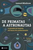 De primatas a astronautas Book Cover