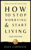 Dale Carnegie - How to Stop Worrying and Start Living artwork