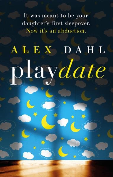 Playdate - Alex Dahl book cover