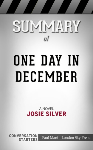 London Sky Press - One Day in December: A Novel by Josie Silver: Conversation Starters