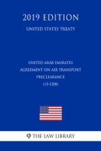 United Arab Emirates - Agreement on Air Transport Preclearance (13-1208) (United States Treaty)