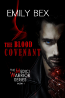 The Blood Covenant: Book One of The Medici Warrior Series ebook Download