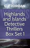 Highlands and Islands Detective Thriller Box Set 1 Book Cover