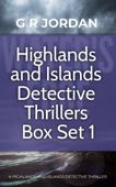 Highlands and Islands Detective Thriller Box Set 1 Book Cover