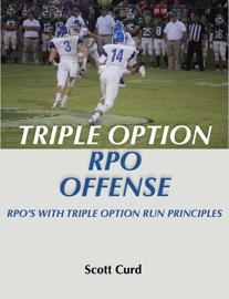 Triple Option RPO Offense  RPO's With Triple Option Run Principles
