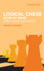 Irving Chernev - Logical Chess : Move By Move artwork