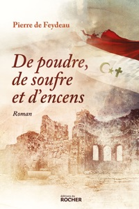 De poudre, de soufre et d'encens par Pierre de Feydeau Couverture de livre