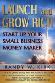 Launch And Grow Rich