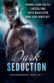 Dark Seduction Box Set