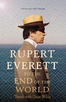 Rupert Everett - To the End of the World artwork
