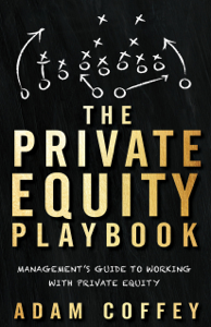 The Private Equity Playbook - Adam Coffey