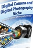 Digital Camera And Photography Tips