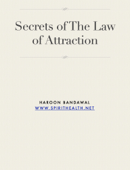 Secrets of The Law of Attraction