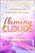 Flaming Clouds – Der Himmel in deinen Farben