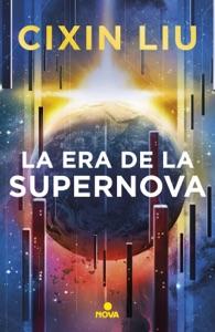 La era de la supernova Book Cover