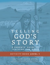 Telling God's Story, Year One: Meeting Jesus: Student Guide & Activity Pages (Telling God's Story)