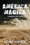 Camino del sur (América Mágica 1).