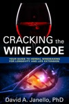 Cracking The Wine Code Your Guide To Herbal Winemaking For Longevity And Life Extension