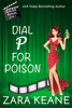 Zara Keane - Dial P For Poison kunstwerk