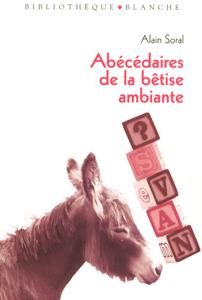 Abécédaire de la bêtise ambiante La couverture du livre martien