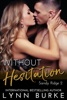Without Hesitation: A Steamy Contemporary Romance