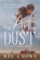 The Art of Dust