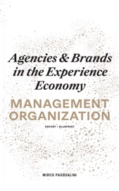 Agencies Brands In The Experience Economy Management Organization