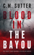 Blood in the Bayou