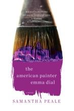 The American Painter Emma Dial: A Novel