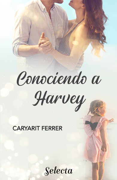 Conociendo a Harvey by Caryarit Ferrer