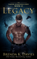 Legacy (Vampire Awakenings, Book 12)