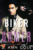The Biker and the Gamer
