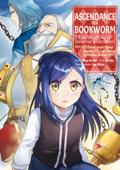 Ascendance of a Bookworm (Manga) Volume 7 Book Cover