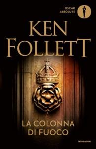La colonna di fuoco da Ken Follett
