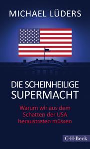 Die scheinheilige Supermacht Buch-Cover