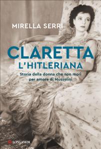 Claretta l'hitleriana Copertina del libro