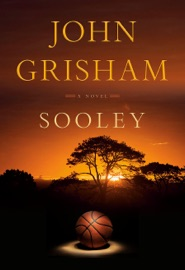 Sooley - John Grisham by  John Grisham PDF Download