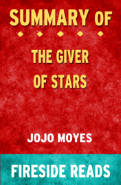 Summary of The Giver of Stars: A Novel by Jojo Moyes (Fireside Reads)