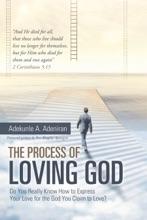 The Process Of Loving God