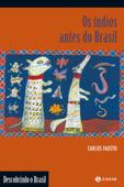 Os índios antes do Brasil
