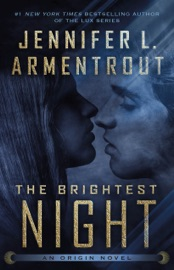 The Brightest Night - Jennifer L. Armentrout by  Jennifer L. Armentrout PDF Download