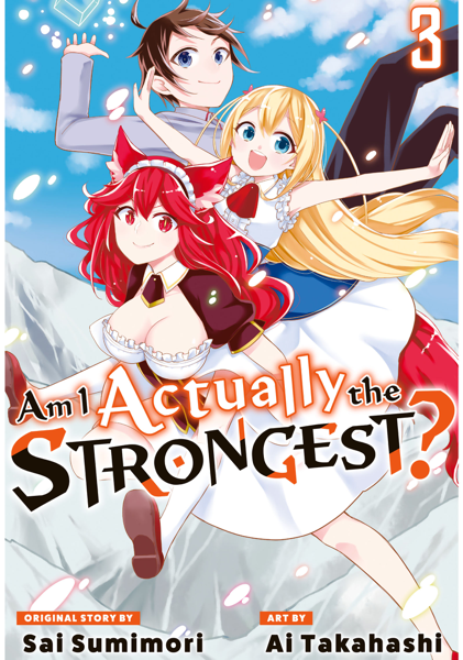 Am I Actually the Strongest? Volume 3