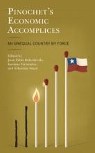 Pinochet's Economic Accomplices