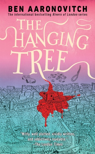 Ben Aaronovitch - The Hanging Tree